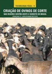 Criação de ovinos de corte nas regiões centro-oeste e sudeste do Brasil (Raças e Cruzamentos)