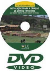 DVD Instalações para Criação de Ovinos Tipo Corte nas regiões Centro-Oeste e Sudeste do Brasil