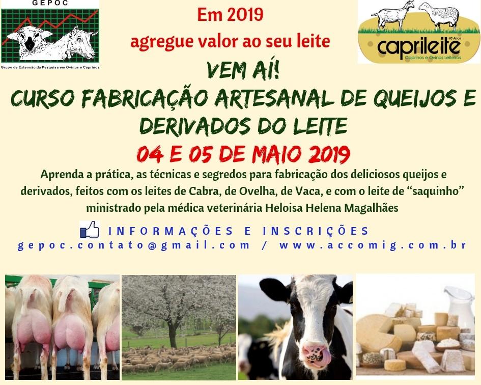 CURSO FABRICAÇÃO ARTESANAL DE QUEIJOS E DERIVADOS DOS LEITES DE CABRA,OVELHA E VACA 04 e 05 DE MAIO DE 2019