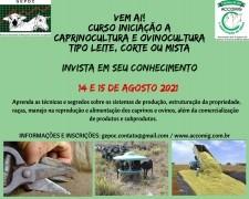 CURSO  INICIAÇÃO A CAPRINOCULTURA E OVINOCULTURA  TIPO LEITE, CORTE OU MISTA 14 e 15/08/2021