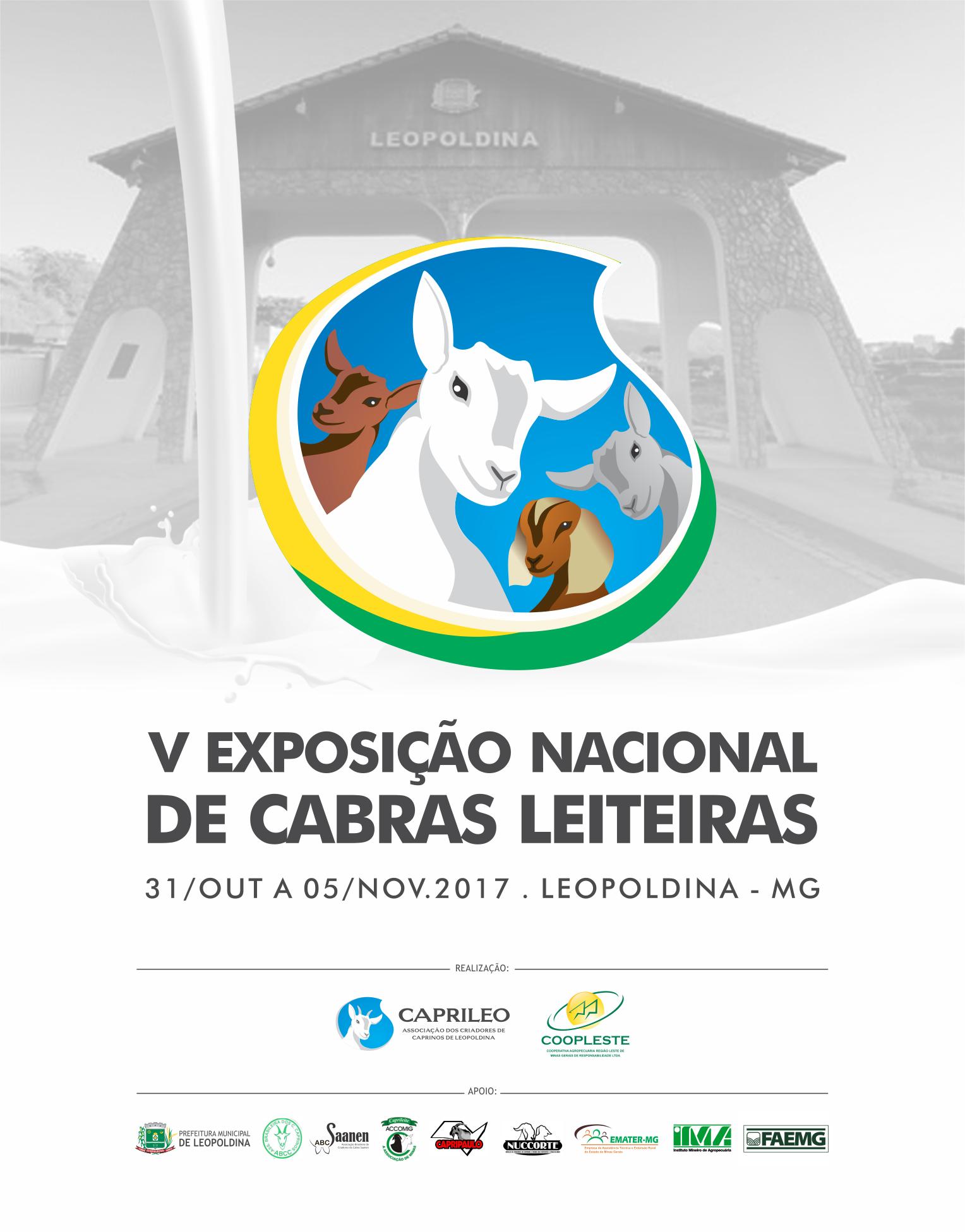 V EXPOSIÇÃO NACIONAL DE CABRAS LEITEIRAS 31/10 A 05/11/2017 LEOPOLDINA MG