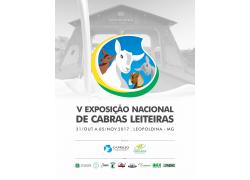V EXPOSIÇÃO NACIONAL DE CABRAS LEITEIRAS - 31/10 A 05/11/2017 - LEOPOLDINA MG