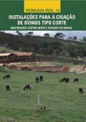 Instalações para Criação de Ovinos Tipo Corte nas regiões Centro-Oeste e Sudeste do Brasil
